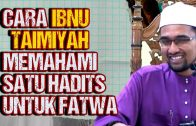 Cara Ibnu Taimiyah Memahami Maqasid Dari Hadits NABI  [ Dr Rozaimi Ramle ]