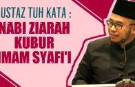 Dia Tunjuk Tapak Kaki NABI, Masa Nabi Ziarah Kubur Imam Syafi'i…????? [ Dr MAZA ]
